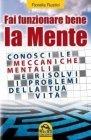 Fai Funzionare Bene la Mente (eBook) Fiorella Rustici