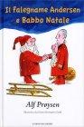 Il Falegname Andersen e Babbo Natale Alf Proysen