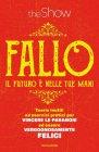 Fallo - The Show