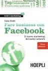 Fare Business con Facebook (eBook) Luca Conti