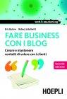 Fare Business con i Blog (eBook) Eric Butow, Rebecca Bollwitt