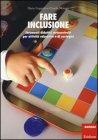 Fare Inclusione Flavio Fogarolo, Claudia Munaro