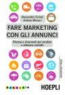 Fare Marketing con gli Annunci (eBook) Alessandro Cirinei, Andrea Monaci