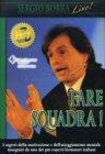 Fare Squadra! (Videocorso DVD) Sergio Borra