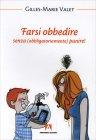 Farsi Obbedire Gilles-Marie Valet