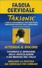 Fascia Cervicale Takionica