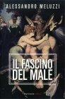Il Fascino del Male Alessandro Meluzzi