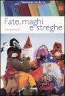 Fate, Maghi, Streghe Mara Antonaccio