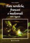 Fate Nordiche, Francesi e Medioevali Thomas Keightley