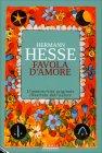 Favola d'Amore Hermann Hesse