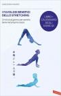 Il Favolosi Benefici dello Stretching James S. Nakano