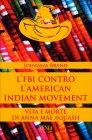 L'FBI Contro l'American Indian Movement Johanna Brand