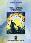 Fede, Amore, Speranza Rudolf Steiner