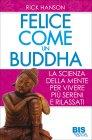 Felice Come un Buddha Rick Hanson