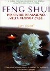 Feng Shui per Vivere in Armonia nella Propria Casa