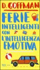 Ferie Intelligenti con l'Intelligenza Emotiva D. Goffman