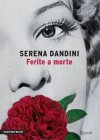 Ferite a Morte - Serena Dandini