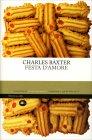 Festa d'Amore Charles Baxter