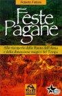 Feste Pagane Roberto Fattore