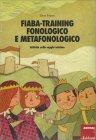 Fiaba-Training Fonologico e Metafonologico