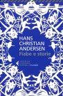Fiabe e Storie Hans Christian Andersen