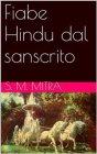 Fiabe Hindu dal Sanscrito (eBook) S. M. Mitra