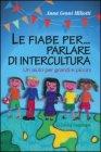 Le Fiabe per... Parlare di Intercultura