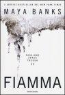 Fiamma. Passione senza Tregua - Maya Banks