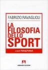 La Filosofia dello Sport Fabrizio Ravaglioli