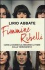 Fimmine Ribelli - Lirio Abbate