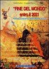 """""""Fine del Mondo"""" Entro il 2031"""