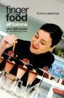 Finger Food all'Italiana - eBook Viviana Lapertosa