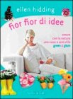Fior Fior di Idee Ellen Hidding
