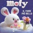 Mofy - Il Fiore Più Bello