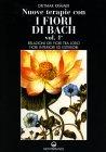 Nuove Terapie con i Fiori di Bach - Vol. 1 Dietmar Kramer