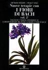 Nuove Terapie con i Fiori di Bach - Vol. 2 Dietmar Kramer