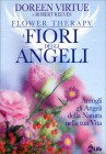 I Fiori degli Angeli Doreen Virtue Robert Reeves