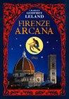 Firenze Arcana Charles Godfrey Leland