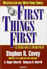 First Things First - Le prime cose al primo posto  Stephen Covey