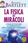 La Fisica dei Miracoli