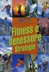 Fitness e Benessere - Strategie Lon Seiger Ken Vanderpool Duke Barnes