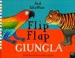 Flip Flap - Giungla Axel Sheffler
