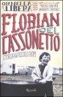 Florian del Cassonetto Della Libera Ornella
