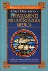 I Fondamenti dell'Astrologia Medica Ciro Discepolo