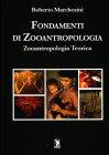 Fondamenti di Zooantropologia Roberto Marchesini