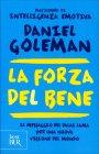 La Forza del Bene Daniel Goleman