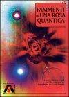 Frammenti di Una Rosa Quantica (eBook)