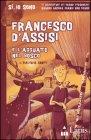 Francesco d'Assisi e l'Agguato nel Bosco Valeria Conti