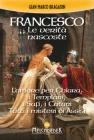 Francesco - Le Verit� Nascoste
