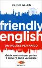 Friendly English - Un Inglese per Amico